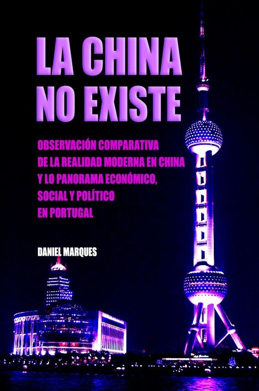 La China No Existe (Spanish Edition)
