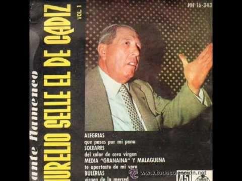 Aurelio Selles soleares del mellizo con ramon montoya