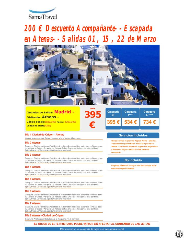 200 € Descuento Acompañante--Escapada en Atenas--Salidas 01 , 15 , 22 de Marzo desde 395 € ultimo minuto - http://zocotours.com/200-e-descuento-acompanante-escapada-en-atenas-salidas-01-15-22-de-marzo-desde-395-e-ultimo-minuto/