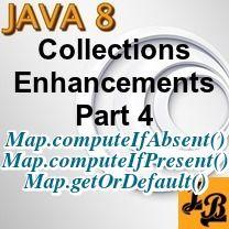 Java 8 Map S Computeifabsent Computeifpresent Getordefault