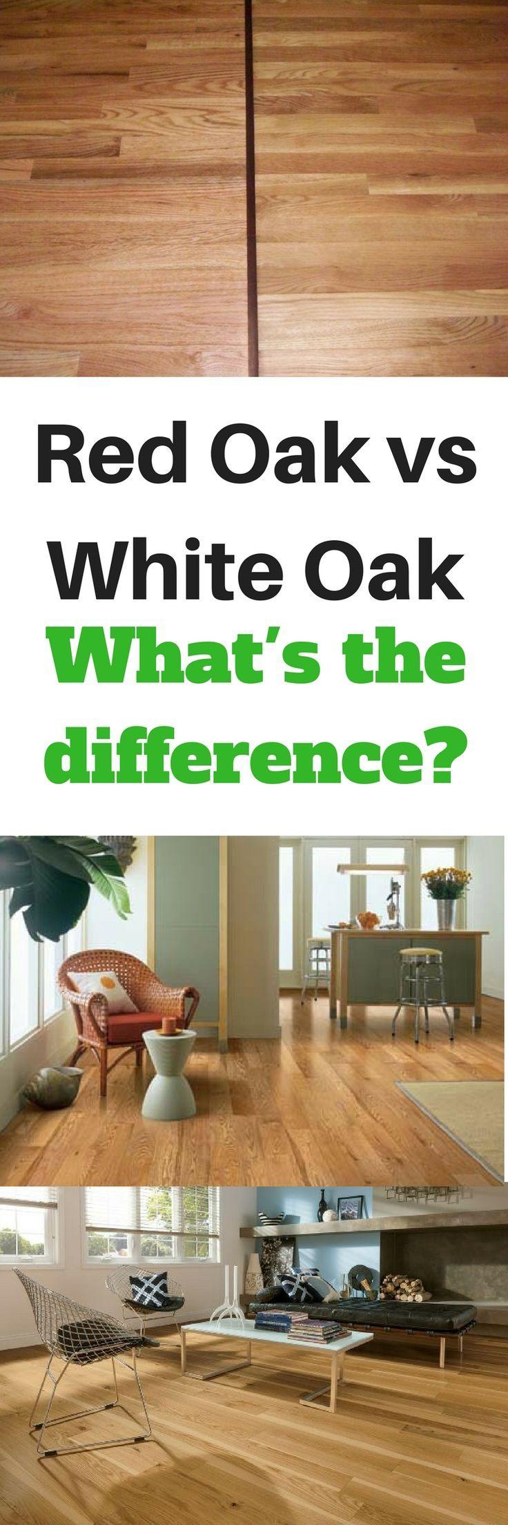 Red oak vs. White Oak hardwood flooring what's the