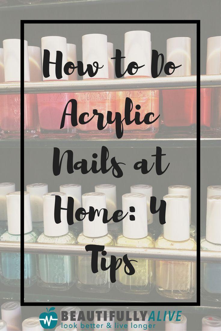 How to do acrylic nails at home 4 tips acrylic nails at