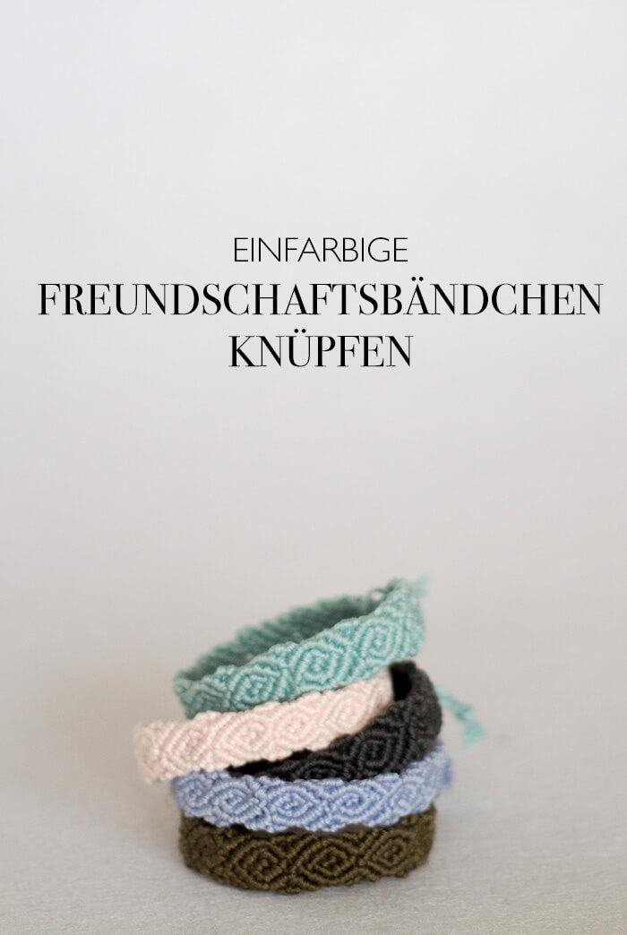 FREUNDSCHAFTSBÄNDCHEN KNÜPFEN - DIY ANLEITUNG