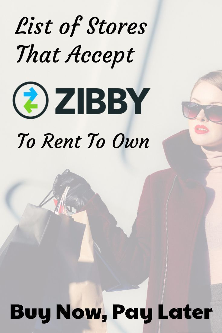Online Stores that Accept Zibby for Payment to Rent To Own | Rent to ...