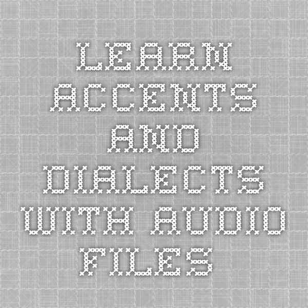 Learn accents and dialects with audio files Ember Wilde - resume with accents