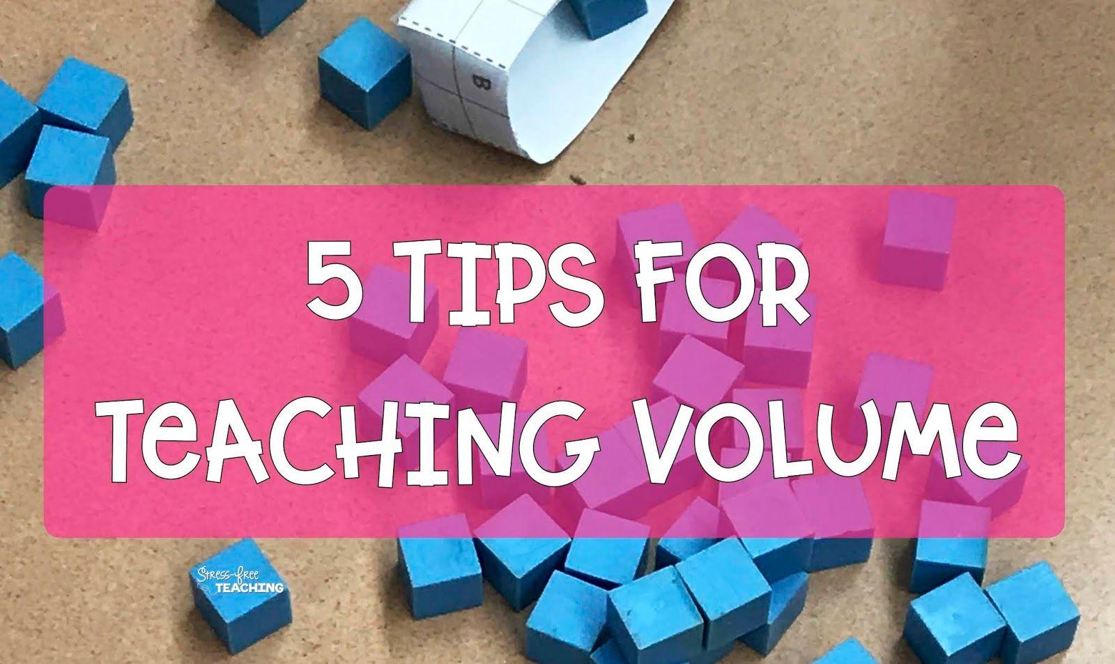 Tips For Teaching Volume In
