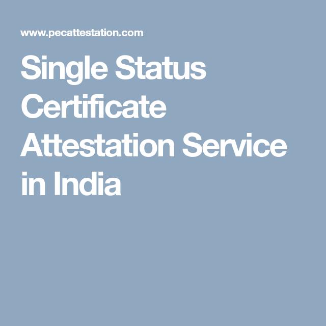 Single Status Certificate Attestation Service in India | Personal ...