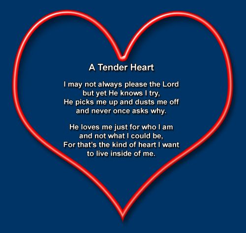A Tender Heart Devotions Heart Quotes Glory