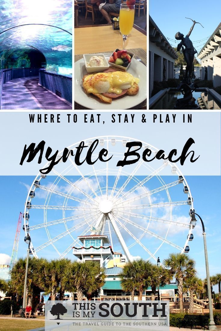 Grand Strand Getaway Myrtle Beach South Carolina: Weekend Guide To Myrtle Beach And The Grand Strand