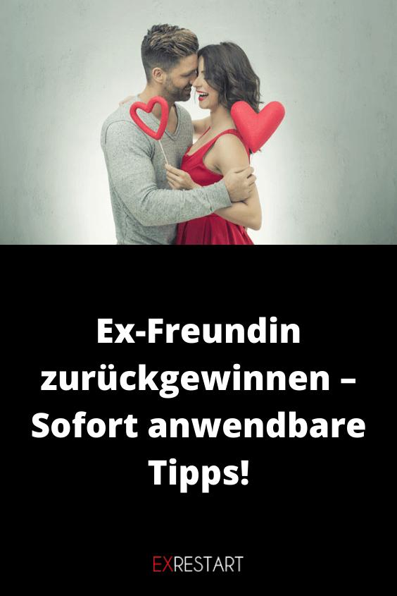 Ex-Freundin zurückgewinnen - Sofort anwendbare Tipps! | Ex