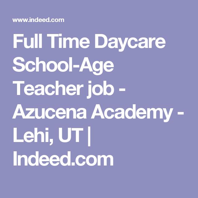Full Time Daycare SchoolAge Teacher Job  Azucena Academy  Lehi