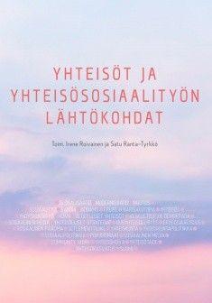Yhteisöt ja yhteisösosiaalityö / Irene Roivainen, Satu Ranta-Tyrkkö. Yhteisöt ja yhteisösosiaalityön lähtökohdat -teoksessa tarkastellaan yhteisösosiaalityön taustoja, nykyjäsennyksiä ja toimintakenttiä. Yhteisösosiaalityö paikannetaan tässä teoksessa toiminnallisesti erilaisille rajapinnoille kasvatuksesta hoivaan ja taiteeseen, ekologiaa unohtamatta.