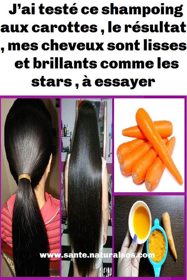 J Ai Testé Ce Shampoing Aux Carottes Le Résultat Mes Cheveux Sont Lisses Et Brillants Comme Les Stars à Essayer