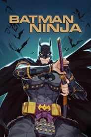 batman ninja 2018 watch online free on solarmovie solarmovie