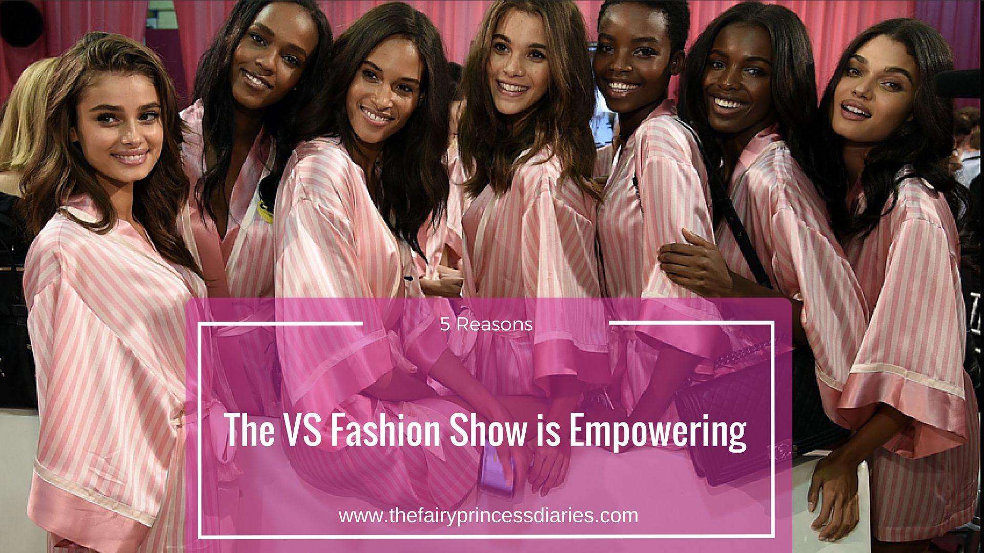 5 ways the Victoria's Secret Fashion Show is Empowering