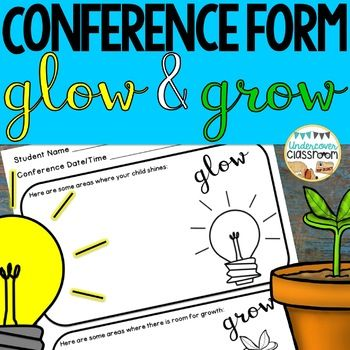 Editable Parent Conference Form Glow And Grow Conference Forms Parent Teacher Conference Forms Parent Teacher Conference Forms Free