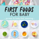 10 Best First Foods for Baby (purees or baby-led weaning) - Baby Foode