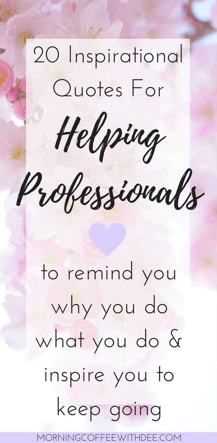 Quotes About Helping Inspirational Quotes For Helping Professionals To Help You Stay