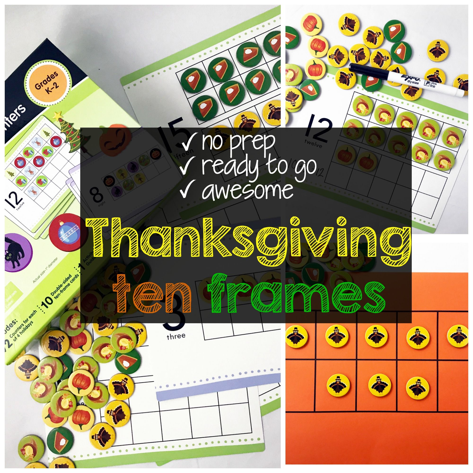 Use These Awesome Thanksgiving Ten Frame Activities To