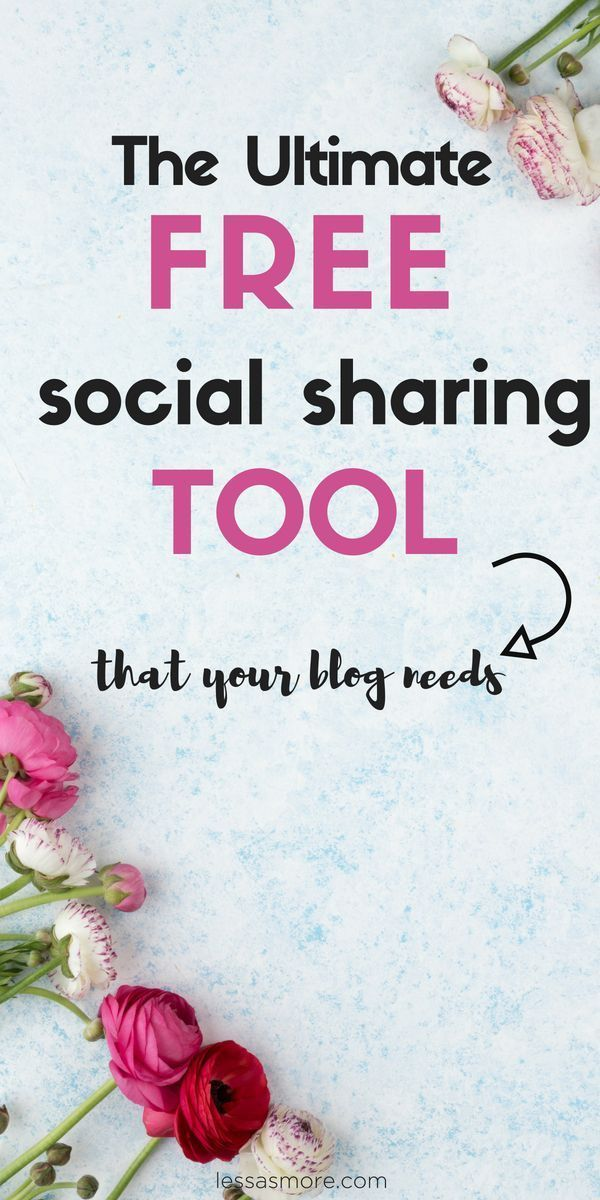 The Ultimate Free Social Sharing Tool You Need For Your Blog