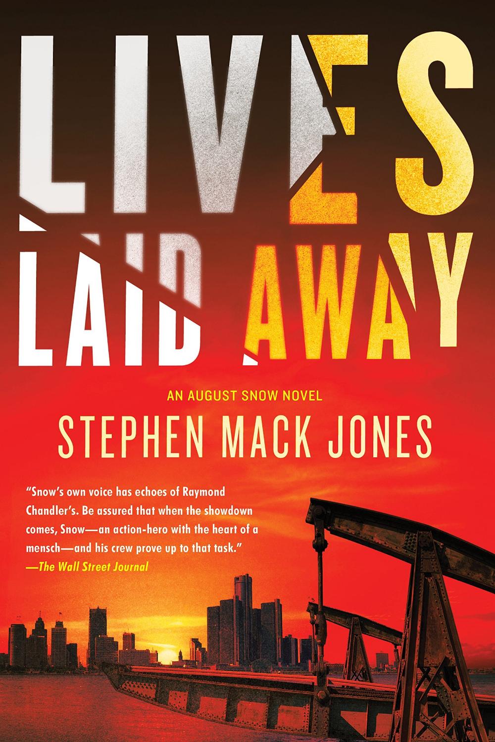Lives Laid Away (August Snow 2) by Stephen Mack Jones
