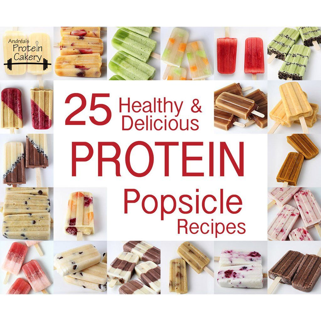 25 healthy delicious protein popsicle recipes ebook fandeluxe Gallery