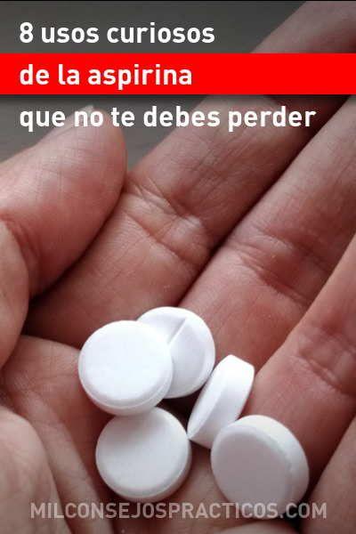 8 Usos Curiosos De La Aspirina Que No Te Debes Perder Usos Aspirina Hogar Consejos Belleza Natural Medicine Health Home Remedies