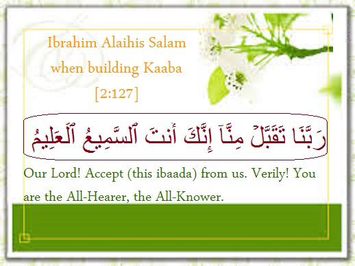 Dua said by Ibrahim Alaihis Salam when building Kaaba | Words ...