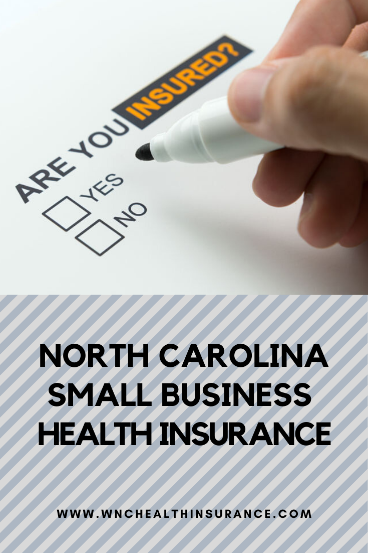 North Carolina Small Business Health Insurance Health Insurance