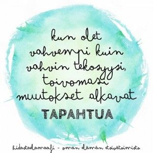 In english it says: When you get tougher than your thoughest excuse, the things you're hoping to acheive will start to HAPEN