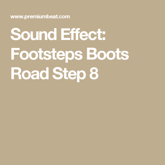 Sound Effect: Footsteps Boots Road Step 8