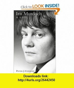Iris Murdoch a Life (9780006531753) Peter J Conradi , ISBN-10: 000653175X  , ISBN-13: 978-0006531753 ,  , tutorials , pdf , ebook , torrent , downloads , rapidshare , filesonic , hotfile , megaupload , fileserve