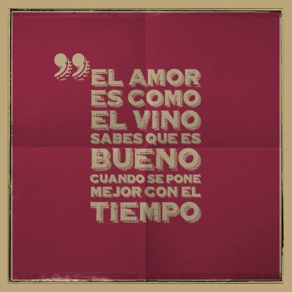 El Amor Y El Vino Vinos Frases Vino Amor Citas De Texto