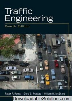 Solution Manual For Traffic Engineering 4th Edition By Roger P