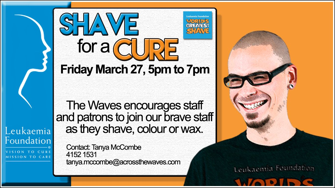 Leukaemia Foundation Shave for A Cure. Would you like a design like this for your business? Email: art3sian@gmail.com