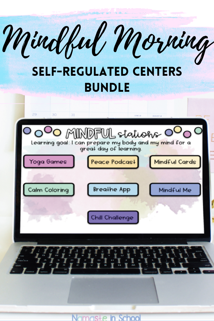 Mindful Morning Entry Centers SelfRegulated Ideas and