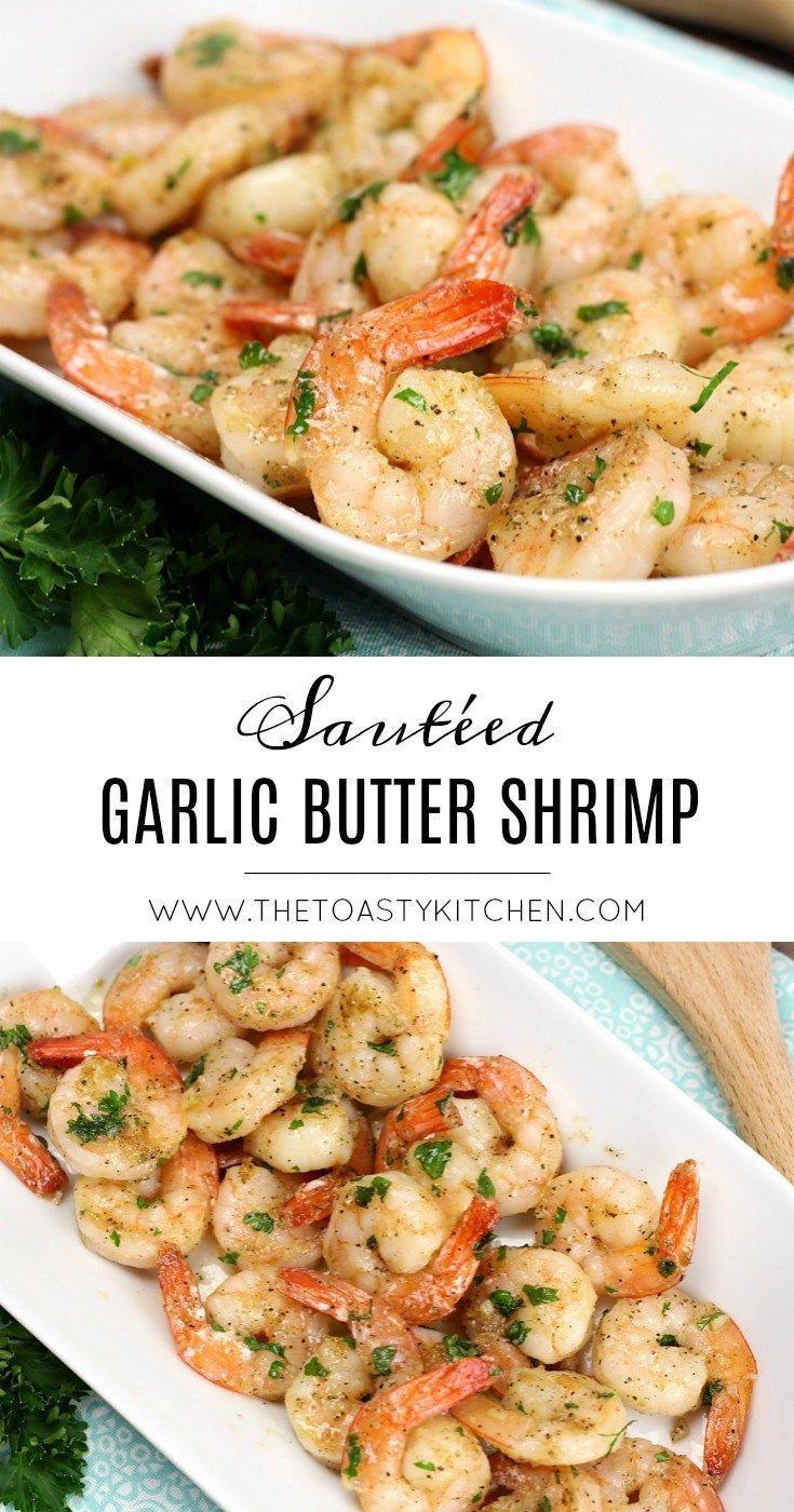 Sautéed Garlic Butter Shrimp - The Toasty Kitchen