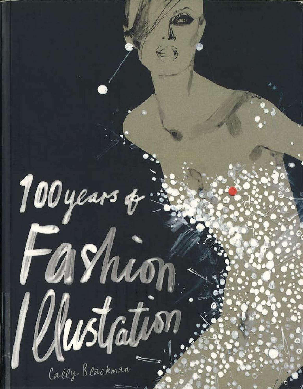 100 Years Of Fashion Illustration Fashion Books Fashion Illustration Illustration