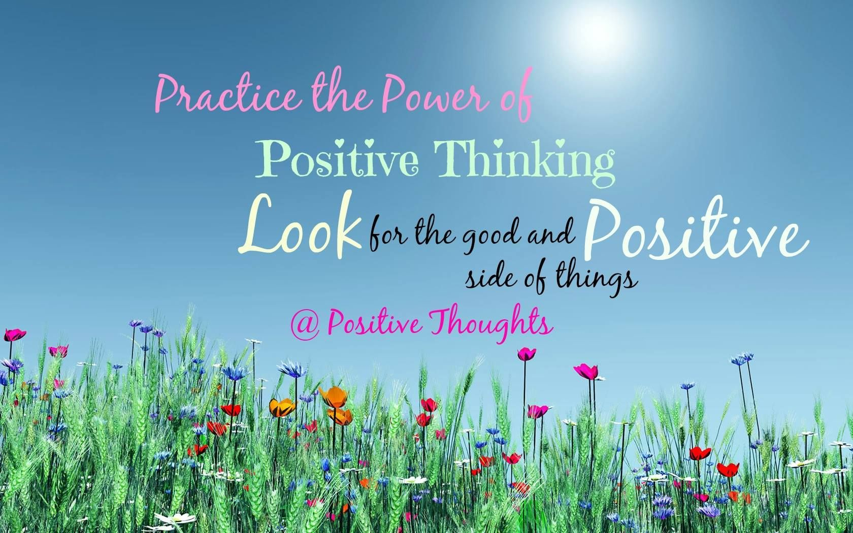 Practice The Power Of Positive Thinking