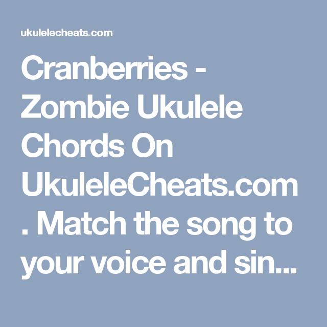 Cranberries - Zombie Ukulele Chords On UkuleleCheats.com. Match the ...