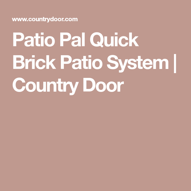 Patio Pal Quick Brick Patio System | Country Door