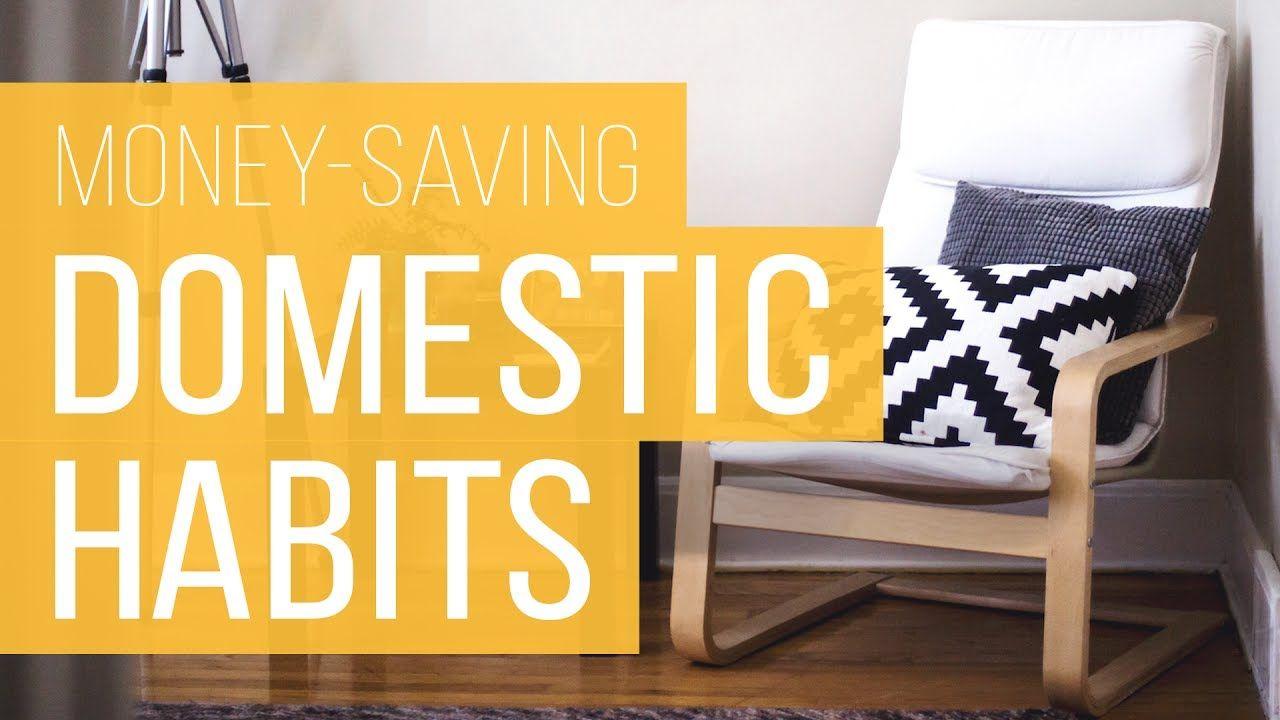 11 Money-Saving Domestic Habits You Should Master