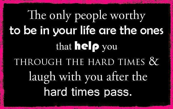 Your Friends Will Show Their True Colors During Your Hard Times Pay Attention Hard Times Quotes To Live By Relationship Quotes