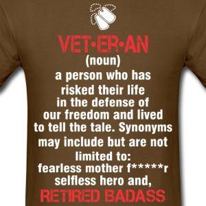 5e78585f Veteran Retired Badass - Men's T-Shirt Tshirts Online, Badass, Tee Shirts,