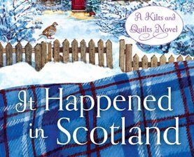 Enter now to win a Handmade quilt and copies of It Happened in Scotland, The Trouble with Scotland, The Accidental Scot, Some Like It Scottish, Meet Me in Scotland and To Scotland with Love. All worth almost $300.00.