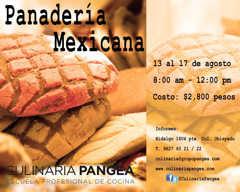 Panadería Mexicana / 13 al 17 de agosto / Culinaria Pangea
