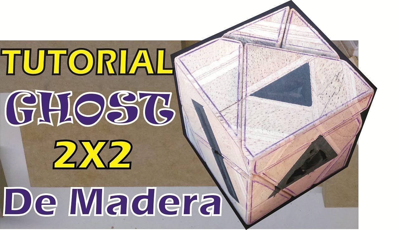 Tutorial Ghost 2x2 De Madera parte 1