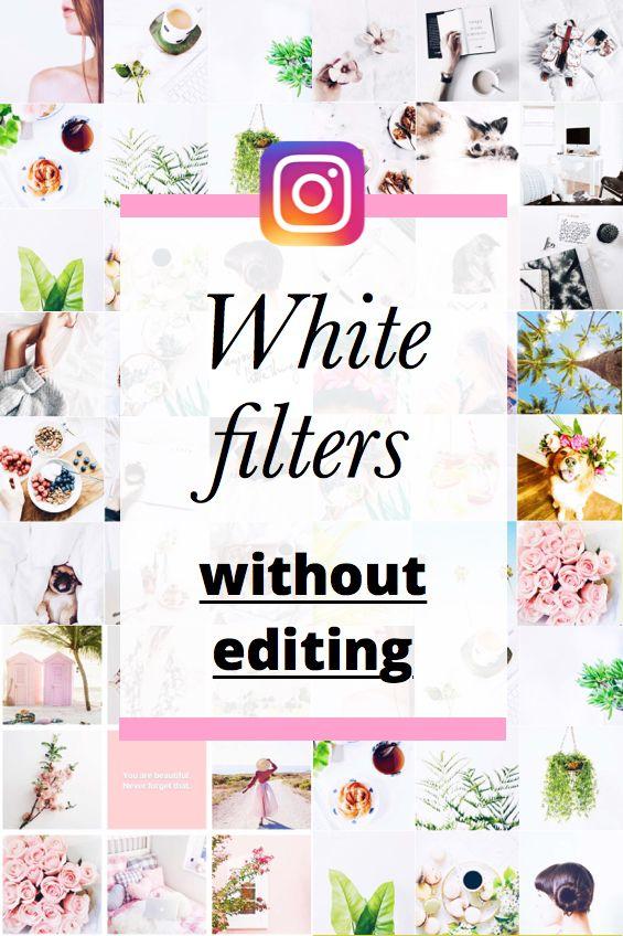 White Filters for a White Instagram Theme (+ Ideas) | Pinterest ...