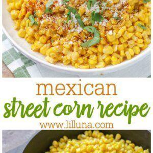 Mexican Street Corn #mexicanstreetcorn Mexican Street Corn {Torchy's Copycat!}   Lil' Luna #mexicanstreetcorn