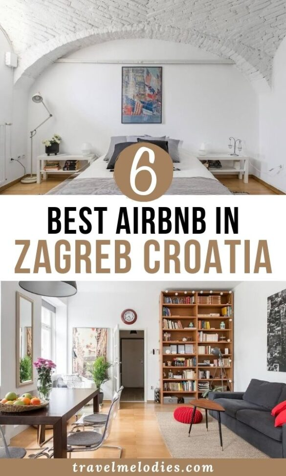 Best Airbnb In Zagreb Croatia For Families Travel Melodies In 2020 Croatia Travel Accommodations Zagreb Croatia